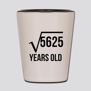75 Years Old Square Root Shot Glass